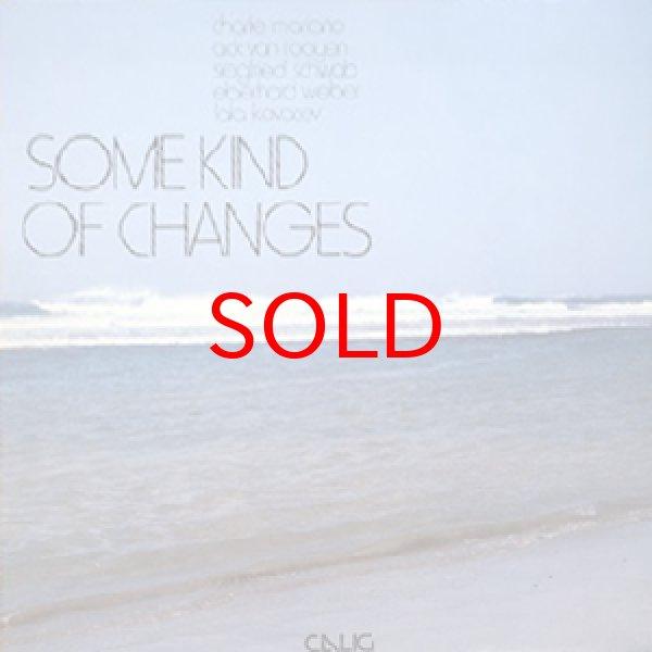 画像1: CHARLIE MARIANO / ACK VAN ROOYEN -  SOME KIND OF CHANGES (1)