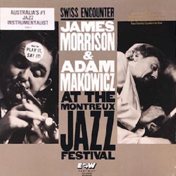 画像1: JAMES MORRISON & ADAM MAKOWICZ -  AT THE MONTREUX JAZZ FESTIVAL (1)