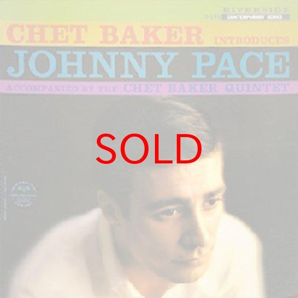 画像1: JOHNNY PACE / CHET BAKER QUINTET -  CHET BAKER INTRODUCES JOHNNY PACE (1)